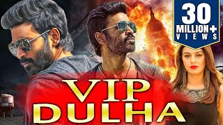 VIP Dulha (2018) Tamil Hindi Dubbed Full Movie | Dhanush, Hansika Motwani, Manisha Koirala