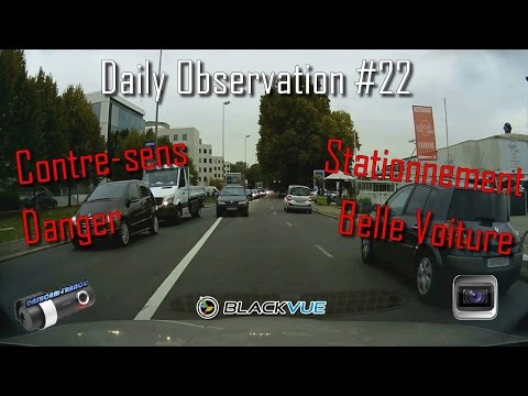► Daily Observation #22 - Dashcam France ◄™ | Observations quotidiennes / Road rage