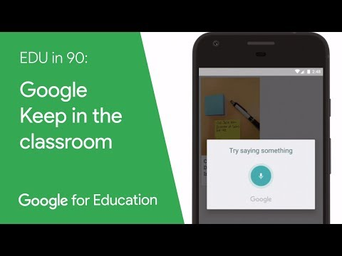 EDU in 90: Google Keep in the classroom