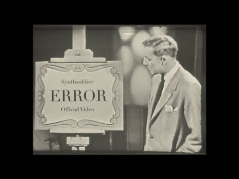 Synthsoldier - ERROR (Official Video)