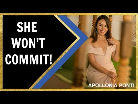 She Won't Commit | 5 Reasons Why!