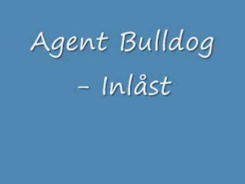 Agent Bulldogg - Inlast