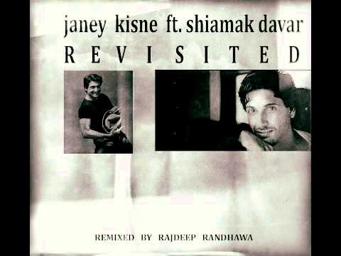 JANE KISNE F.t SHIAMAK DAVAR REVISITED