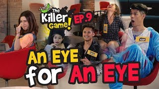 The Killer Game EP9 -  An Eye For An Eye