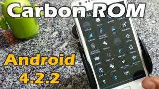 Carbon ROM v1.4 Android 4.2.2 Galaxy S2 [Review]
