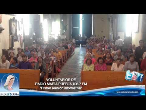 RADIO MARÍA MEXICO -Primer reunión en Puebla 106.7 FM, Parr. San Pedro.