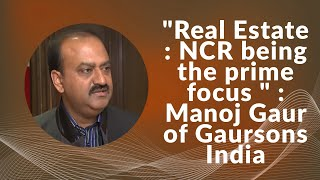 Real Estate   NCR being the prime focus