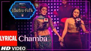 Lyrical: Chamba ELECTRO FOLK | Neha Kakkar, Sonu Kakkar, Aditya Dev | Bhushan Kumar | T-Series