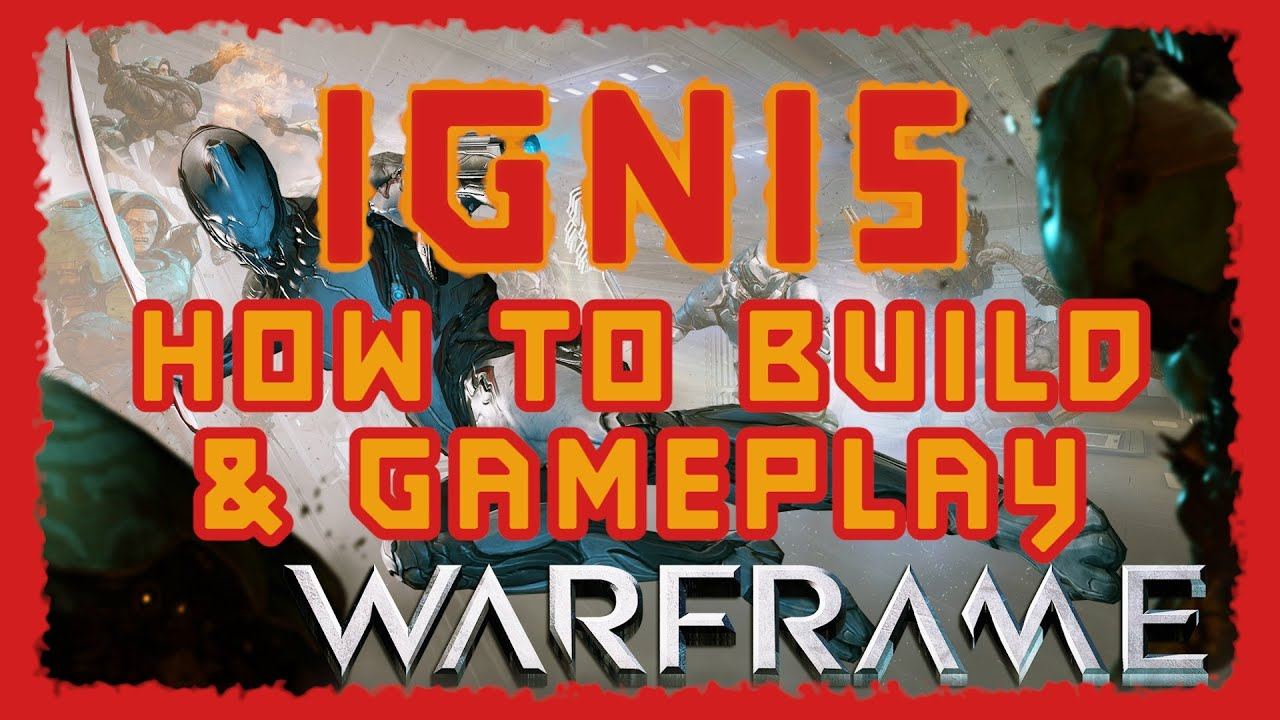 warframe how to get ignis