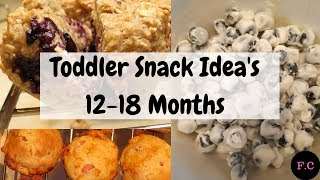 Toddler Snack Ideas For 12-18 Months #ToddlerFoodIdeas