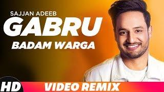 Gabru Badam Warga | Remix Video | Sajjan Adeeb | DJ SSS | Latest Remix Song 2018