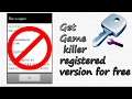 How to register Game killer for free 2017