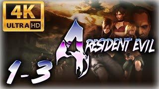 Resident Evil 4 (PS4) ~ Walkthrough Chapter 1-3 [ULTRA 4K 60FPS]