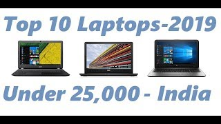 Top 10 Laptops - 2019 || Best Laptops under 25000 with Specs, Pros, Cons & Price