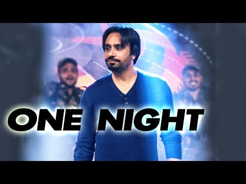 One Night - Mera Gham by Babbu Maan
