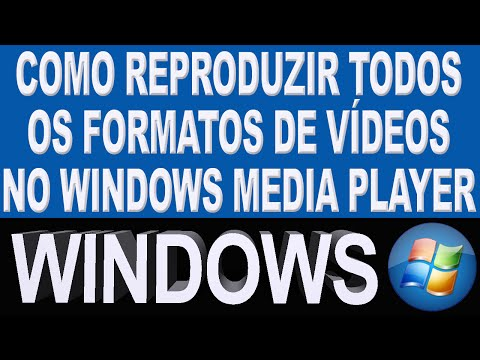 Como reproduzir todos os formatos de vídeos no Windows Media Player
