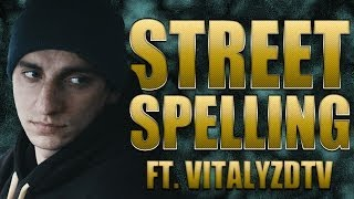 Street Spelling (ft. VitalyzdTv) - 8 Mile Parody Trailer