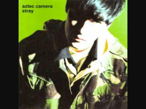 Aztec Camera - Notting Hill Blues