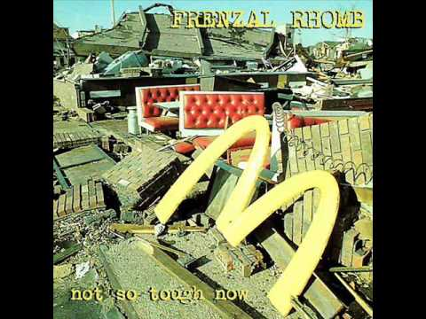 Frenzal Rhomb - Here Today Gone Late Today