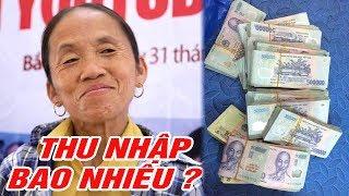 Thu Nhập Của Bà Tân Vlog Là Bao Nhiêu ? Sau Hơn 1 Tháng Được Youtube Bật Chức Năng Kiếm Tiền