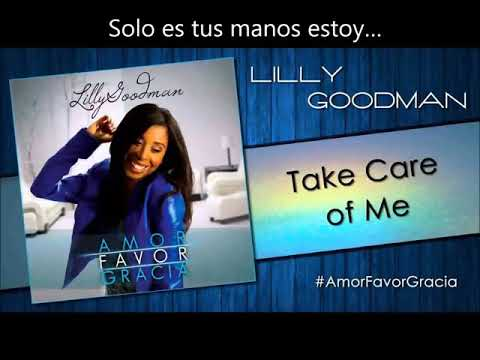 take care of me lilly goodman letra