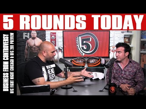 Business From Controversy: UFC 200 USADA Tests, UFC Chicago & UFC 201 Preview on 5 Rounds Today