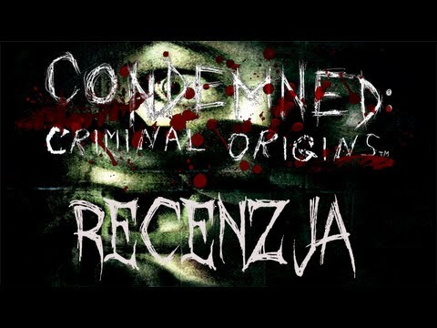 [PC/X360] Condemned: Criminal Origins Recenzja Gry