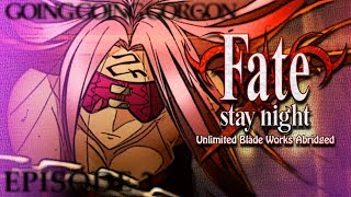 Fate/Stay Night: Unlimited Blade Works Abridged Ep3 - Going Going Gorgon