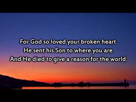 Matthew West - The Reason For The World