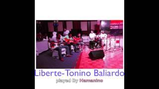 Liberte Tonino Baliardo Gipsy Kings cover Must Watch!