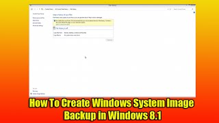 How To Create Windows System Image Backup in Windows 8.1