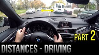 Safe Distances When Driving - Part 2