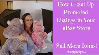 How to Set Up Promoted Listings in Your eBay Store