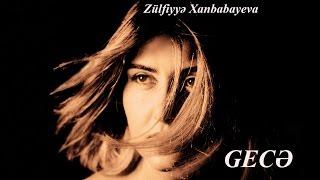 Zülfiyyə Xanbabayeva - Gecikməyin Sevməyə (Audio)