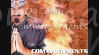 DJ Shah - Commandments (Command Mix)