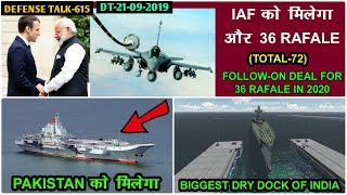 Indian Defence News;More 36 Rafale Deal in 2020,Pakistan navy Aircraft Carrier,Biggest Dry Dock