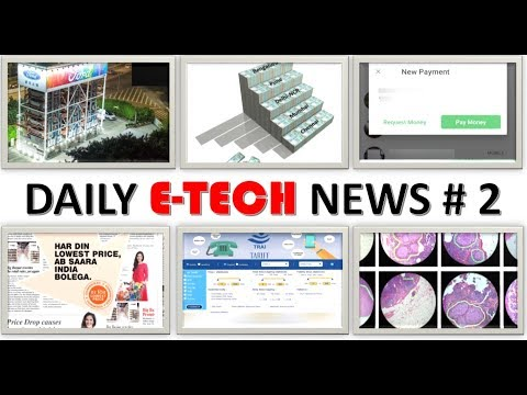 E-Tech News#2 What A Whatsapp Update!! Big Bazaar Deal Is Best, Google Treats Cancer