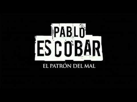 Pablo Escobar(El patron del mal soundtrack) Pablo Eskobar gospodar zla
