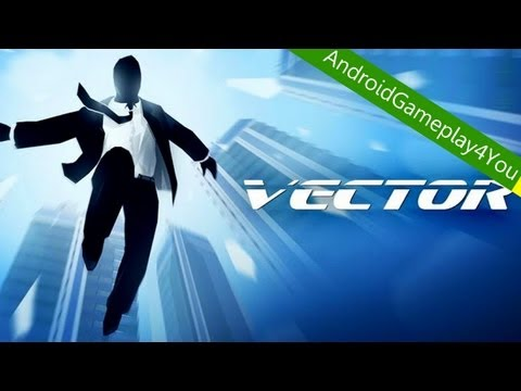 Vector - Best Parkour 2013 Android Game Gameplay