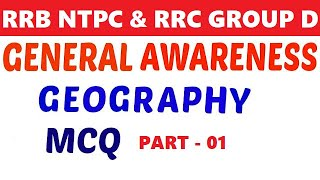 General awareness for ntpc, rrb je, level 01 | Geography