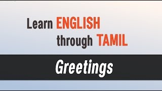 Top Spoken English classes - Learn English through Tamil - Greetings