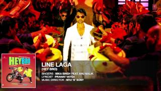 'Line Laga' Full Song (Audio) | Hey Bro | Mika Singh Feat. Anu Malik | Ganesh Acharya