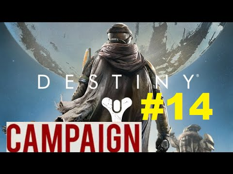 Destiny Campaign Let's Play W/ WonderwooDz #14