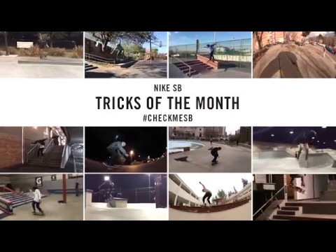 Nike SB | #CheckMeSB | Tricks of the Month: April
