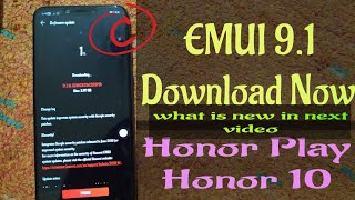 Download Now EMUI 9.1 for Honor Play and Honor 10 || How to install EMUI 9.1 for Honor  Play