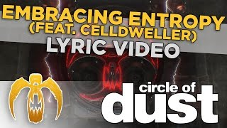 CIRCLE OF DUST - Embracing Entropy (Lyric video)