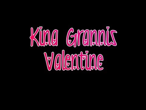 Kina Grannis - Valentine (lyrics On Screen) video