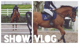 HORSE SHOW VLOG // 22/4/17