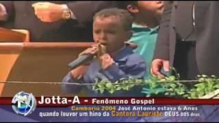 Jotta A. 6 años - 6 years - 6 ans  &  Lauriete  Gospel Brazilian