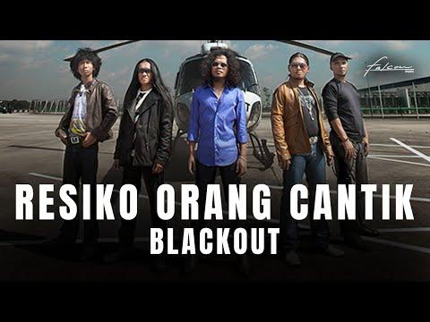 The Blackout - Resiko Orang Cantik